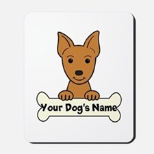 Personalized Min Pin Mousepad
