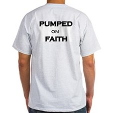 Pumped on Faith T-Shirt