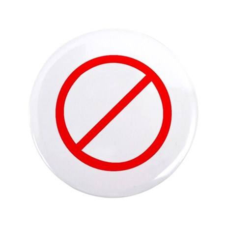 "Just say NO 3.5"" Button"