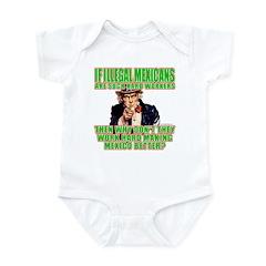 Hard Working Illegals? Infant Bodysuit