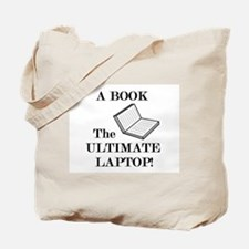 A BOOK THE ULTIMATE LAPTOP Tote Bag