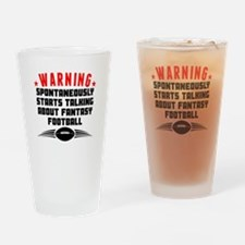 Talking About Fantasy Football Drinking Glass