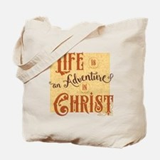 Adventure in Christ Tote Bag
