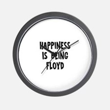 Happiness is being Floyd Wall Clock