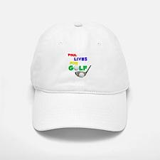 Paul Lives for Golf - Baseball Baseball Cap