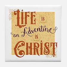 Adventure in Christ Tile Coaster