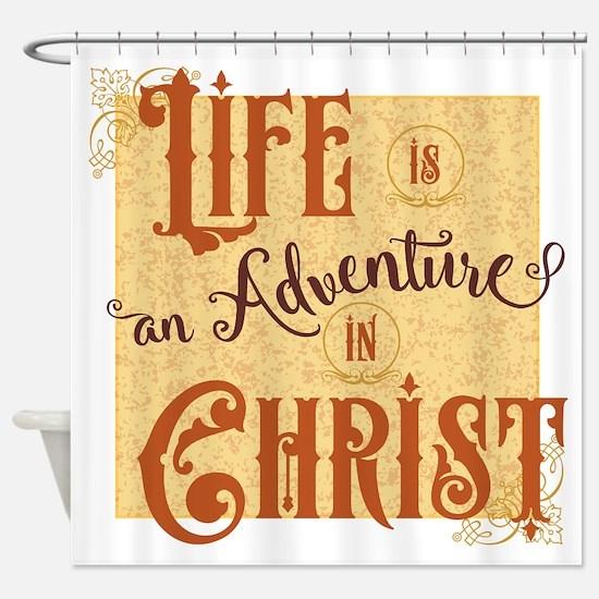 Adventure in Christ Shower Curtain