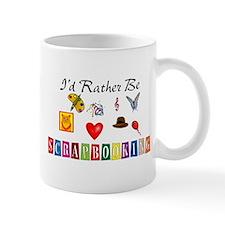 I'd Rather Be Scrapbooking Mug