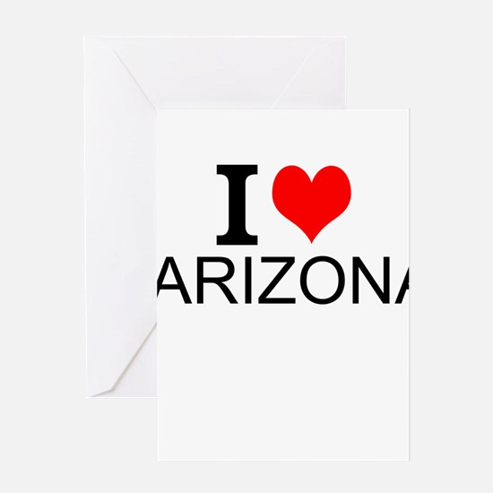 I Love Arizona Greeting Cards