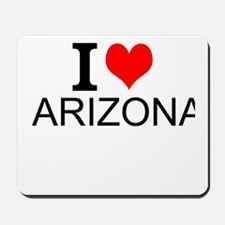 I Love Arizona Mousepad