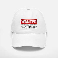 Wanted! Meaningful Overnight Relationship Baseball Baseball Cap