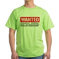 Wanted! Meaningful Overnight Relationship Green T-