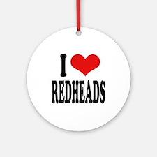 I Love Redheads Ornament (Round)