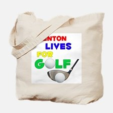 Brenton Lives for Golf - Tote Bag