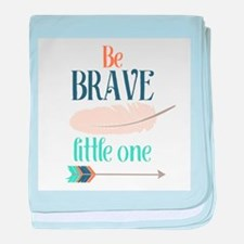 Be Brave Little One baby blanket
