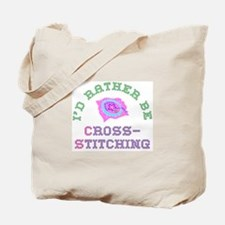 I'd Rather Be Cross-Stitching Tote Bag
