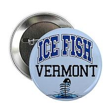 "Ice Fish Vermont 2.25"" Button"