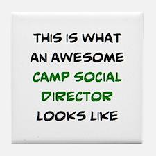 awesome camp social director Tile Coaster