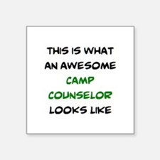 "awesome camp counselor Square Sticker 3"" x 3"""