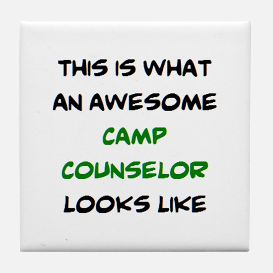 awesome camp counselor Tile Coaster