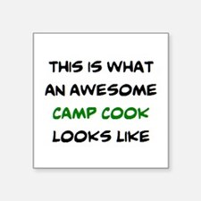 "awesome camp cook Square Sticker 3"" x 3"""