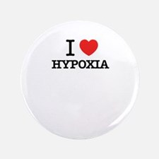 """I Love HYPOXIA 3.5"""" Button (100 pack)"""