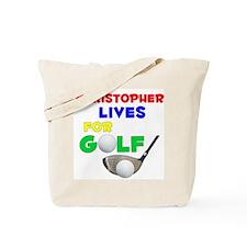 Christopher Lives for Golf - Tote Bag