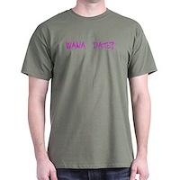 Wana Date? Dark T-Shirt