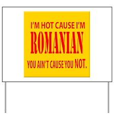 Hot Romanian Yard Sign