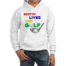 Scotty Lives for Golf - Hoodie