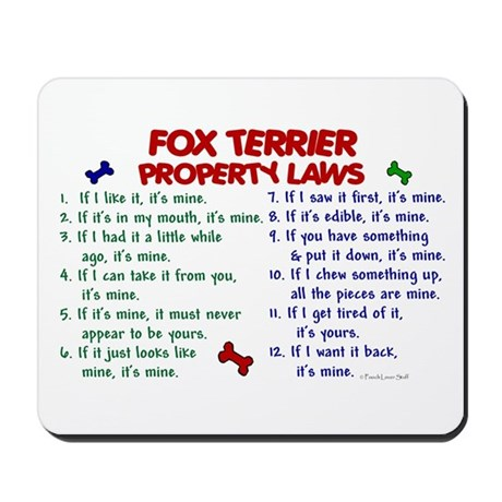 Fox Terrier Property Laws 2 Mousepad
