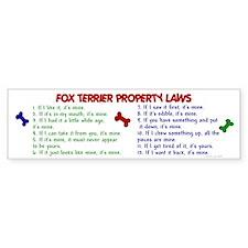 Fox Terrier Property Laws 2 Bumper Bumper Sticker