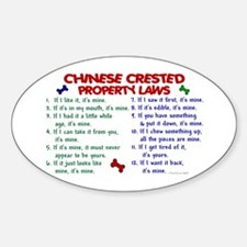 Chinese Crested Property Laws 2 Oval Decal