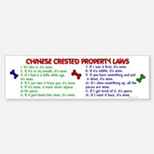 Chinese Crested Property Laws 2 Bumper Bumper Bumper Sticker