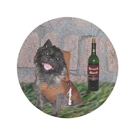 "Monastic Cairn Terrier 3.5"" Button"