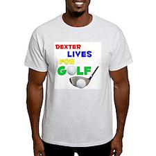 Dexter Lives for Golf - T-Shirt