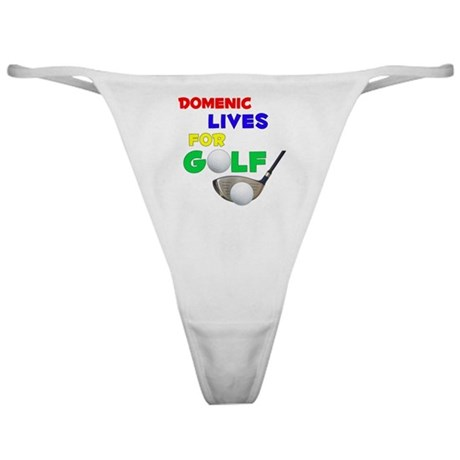 Domenic Lives for Golf - Classic Thong
