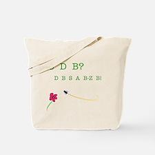 CBD? (See the Bee?) Tote Bag