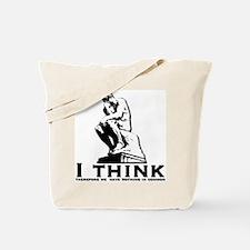 I Think Tote Bag