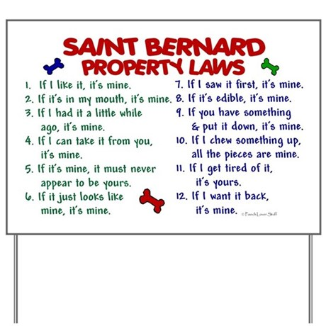 Saint Bernard Property Laws 2 Yard Sign