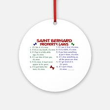 Saint Bernard Property Laws 2 Ornament (Round)