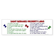 Saint Bernard Property Laws 2 Bumper Bumper Sticker