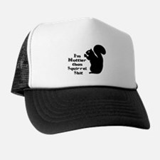Nutty Squirrel Shit Trucker Hat