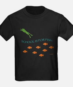 School is for Fish T-Shirt