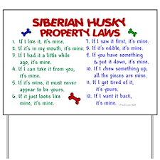 Siberian Husky Property Laws 2 Yard Sign