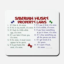 Siberian Husky Property Laws 2 Mousepad