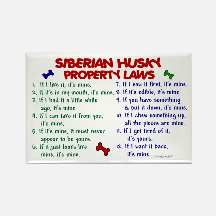 Siberian Husky Property Laws 2 Rectangle Magnet