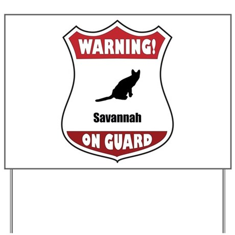Savannah On Guard Yard Sign