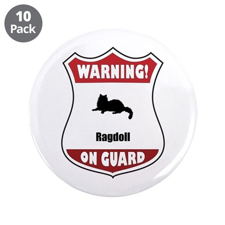 """Ragdoll On Guard 3.5"""" Button (10 pack)"""