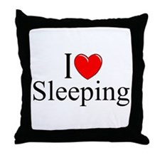 """I Love Sleeping"" Throw Pillow"